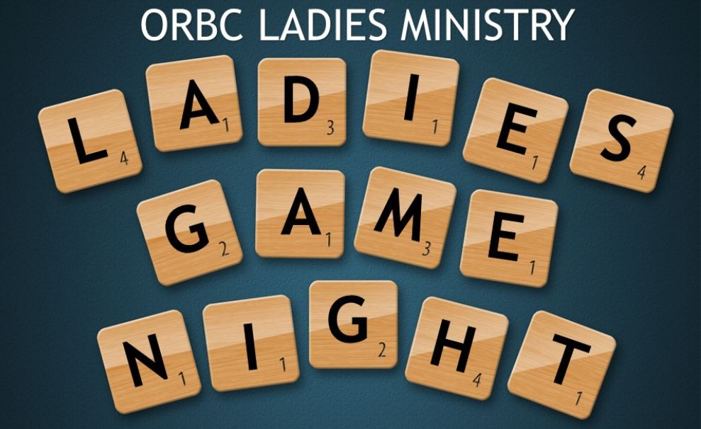 ORBC Ladies Ministry Game Night