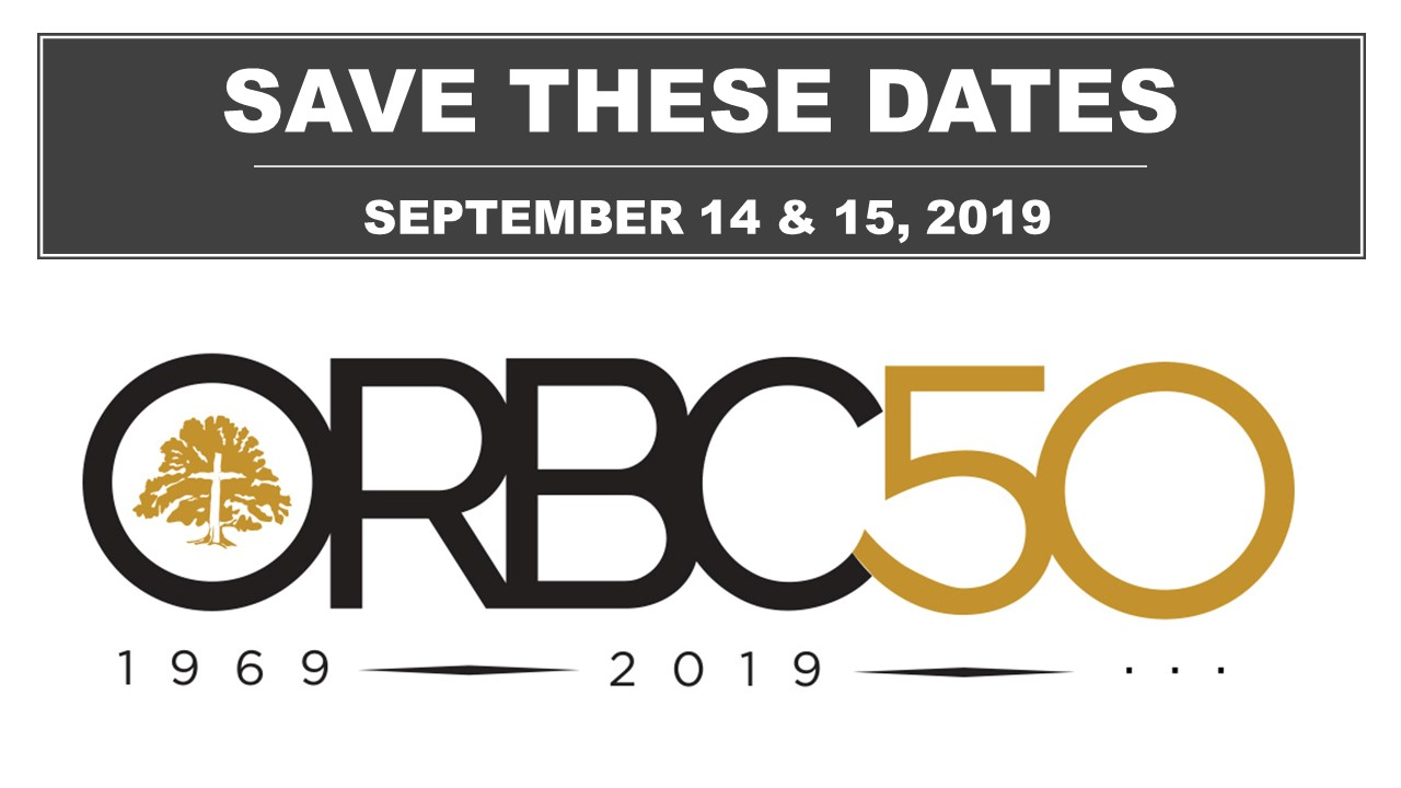 ORBC 50th Anniversary Save the Dates
